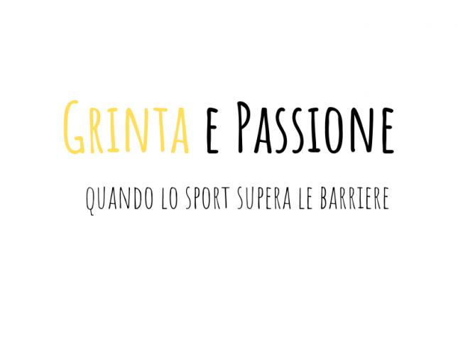 Grinta e passione…quando lo sport supera le barriere