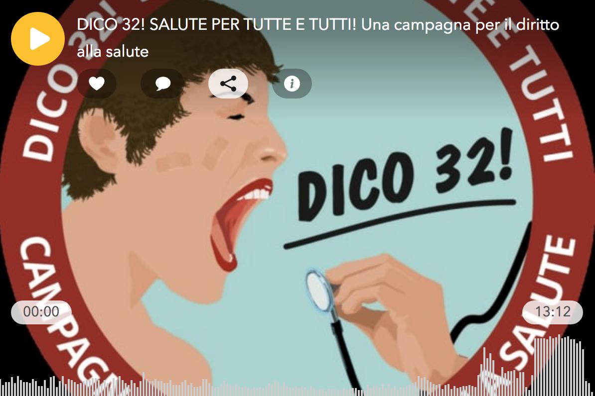 DICO 32! SALUTE PER TUTTE E TUTTI! Una campagna per il diritto alla salute